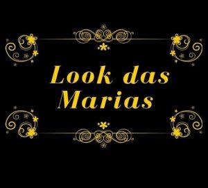 LOOK DAS MARIAS