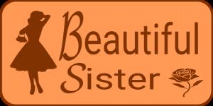 BEAUTIFUL SISTER