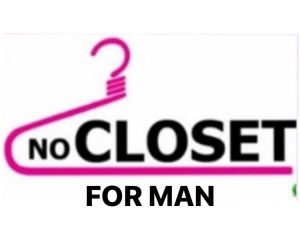 NO CLOSET FOR MAN