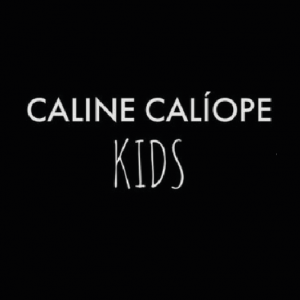 CALINE CALÍOPE FOR KIDS