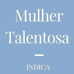 MULHER TALENTOSA